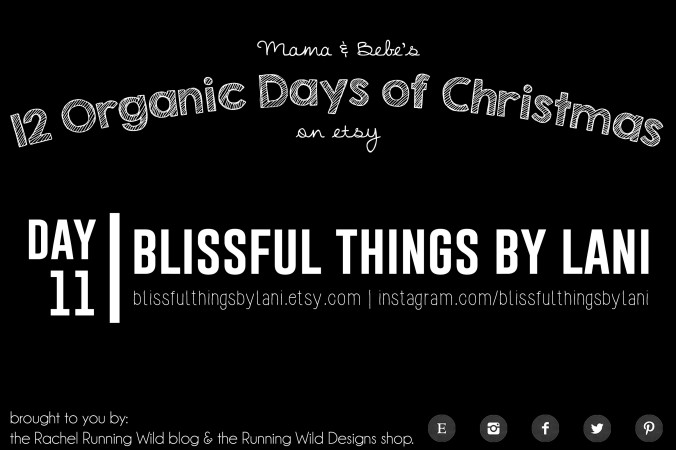Etsy 12 Organic Days of Christmas for Mama & Baby | Blissful Things By Lani