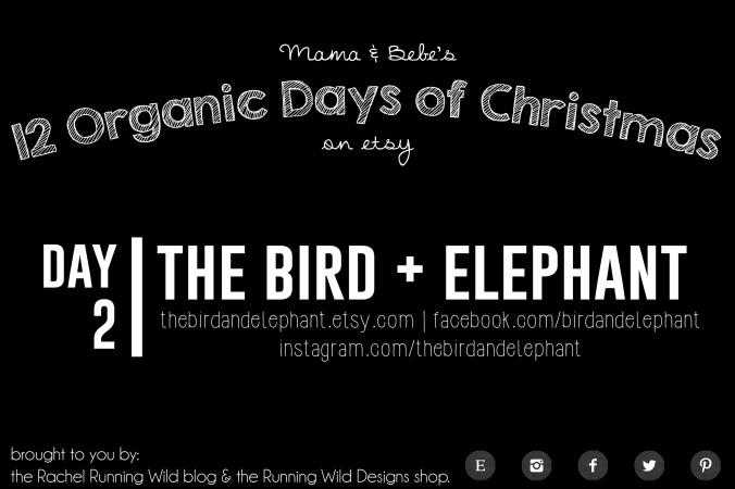 Etsy 12 Organic Days of Christmas for Mama & Bebe | Bird + Elephant