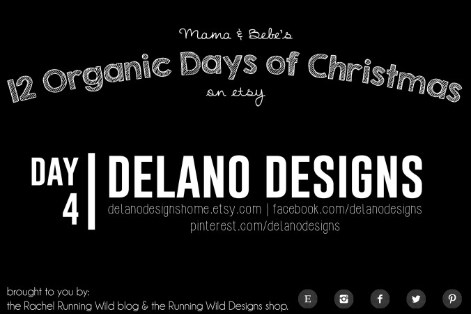 Etsy 12 Organic Days of Christmas for Mama & Baby | Delano Designs