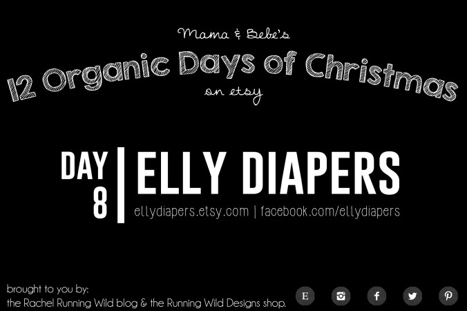 Etsy 12 Organic Days of Christmas for Mama & Baby | Elly Diapers